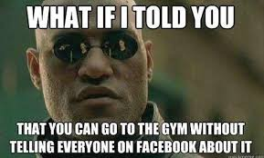 Workout Meme - 21 workout memes all gym goers will totally get
