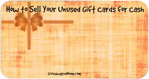 sell your gift card online how to sell your gift cards for