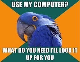 Funny Computer Meme - use my computer funny meme funny memes