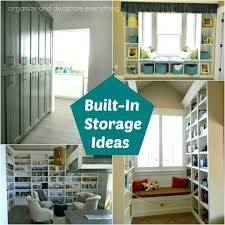 Home Storage Ideas by Built In Storage Ideas Organize And Decorate Everything