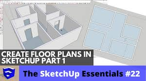 creating 3d floor plans in sketchup part 1 the sketchup