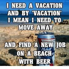 I Need Memes - 25 best memes about beer meme beer memes