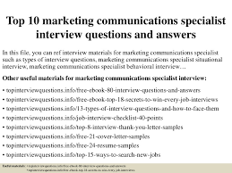 top 10 marketing communications specialist interview questions and an u2026