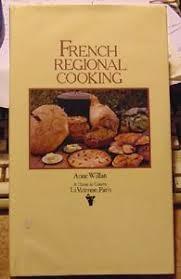 l ecole de cuisine de regional cooking by willan l ecole de cuisine