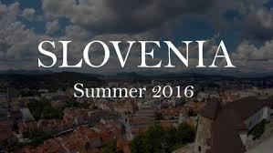 slovenia travel vlog summer 2016