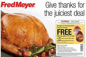 fred meyer deals for november 16 22 thanksgiving deals frugal