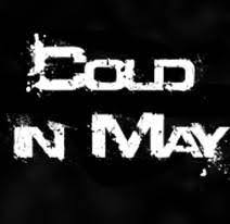 cold in may discography line up biography interviews photos