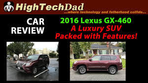 lexus gx crossover car review 2016 lexus gx 460 a luxury suv packed with features