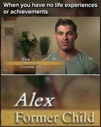 The Bachelorette Meme - when you have no life achievements he was my favorite in the
