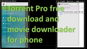 torrent pro free software and movie downloader for phone youtube