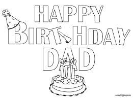 printable birthday cards that you can color happy birthday daddy printable birthday card happy birthday dad