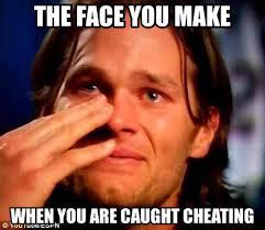 Cheater Meme - 26 best memes of tom brady caught cheating sportige