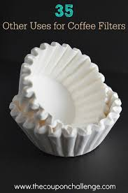 coffee filter uses did you know there are many other uses for coffee filters other