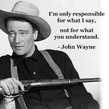 John Wayne Memes - best 25 john wayne quotes ideas on pinterest john wayne wayne
