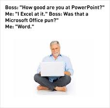 Microsoft Word Meme - 10 fresh work memes today 1 how good are you at powerpoint