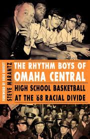 the rhythm boys of omaha central high basketball at the