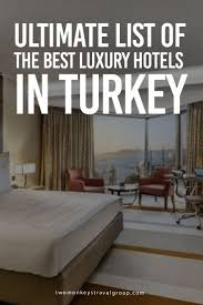 best 25 hotels in turkey ideas on pinterest turkey hotels