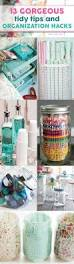 gorgeous tidy tips and organization hacks ultimate diy board