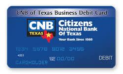 Visa Business Card Business Debit Cards Citizens National Bank Of Texas