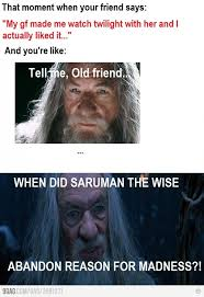 Lotr Meme - tell me old friend madness abandoned and lotr