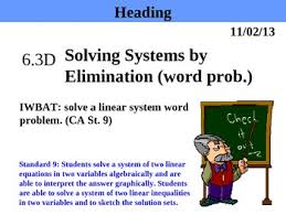 holt algebra 6 3d solving systems by elimination word problems
