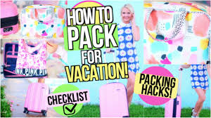 Packing Hacks by What To Pack For Vacation Packing Hacks Tips U0026 Tricks Youtube