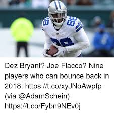 Dez Bryant Memes - dez bryant joe flacco nine players who can bounce back in 2018