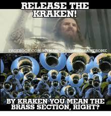 Release The Kraken Meme - release the kraken isawesome facebook com by kraken you mean the