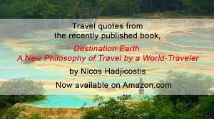 destination earth a new philosophy of travel by a world traveler