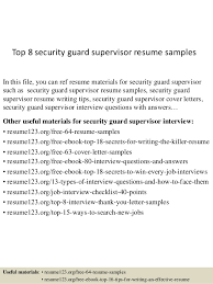Resume Examples For Security Guard by Top 8 Security Guard Supervisor Resume Samples 1 638 Jpg Cb U003d1431789931