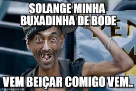 Solange Memes - solange minha buxadinha de bode poor dude meme on memegen