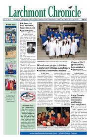 lc section one 06 2017 by larchmont chronicle issuu