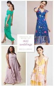 what to wear for wedding what to wear to a may wedding guest dresses for may weddings