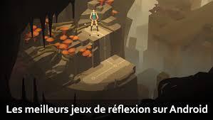 jeux gratuit de cuisine en francais les meilleurs jeux de réflexion gratuits et payants sur android