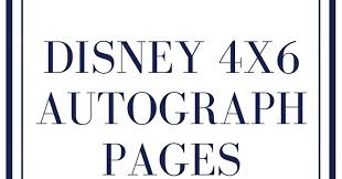 4x6 photo pages before and after baby disney 4x6 autograph pages