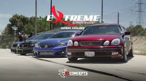 lexus service cerritos extreme autowerks open house youtube