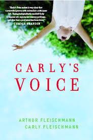 carly s carly s voice book by arthur fleischmann carly fleischmann