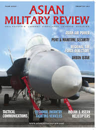 asian military review by armada international u0026 asian military