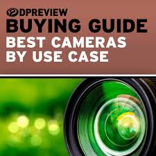 2017 buying guides best cameras for every kind of photographer