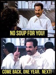 Soup Nazi Meme - the soup nazi jerry describes the proper ordering procedure when