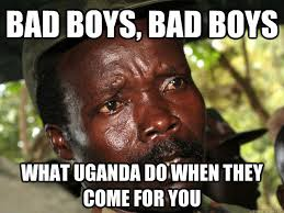Boys Meme - bad boys bad boys what uganda do when they come for you bad boy