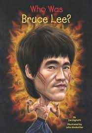bruce lee biography film who was bruce lee by jim gigliotti illustrated by john hinderliter