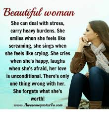 Beautiful Woman Meme - beautiful woman she can deal with stress carry heavy burdens she