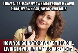 How To Make A Meme With Your Own Photo - i have a job make my own money have my own place my own car