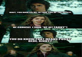 Harry Potter Firetruck Meme - horny harry know your meme