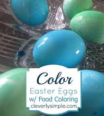 using food coloring to color easter eggs simple recipes diy
