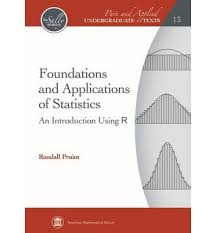 foundations and applications of statistics randall pruim