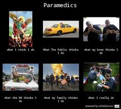 What I Really Do Meme - paramedics what i really do meme the social medic