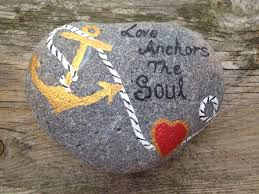 Love Anchors The Soulnautical Anchor - nautical hand painted love anchors the soul pebble beachcombing