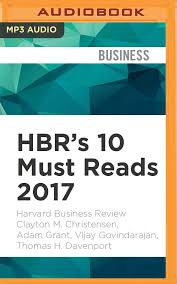 Audiobook Hbr S 10 Must by Buy Hbr S 10 Must Reads 2017 Book At Low Prices In India